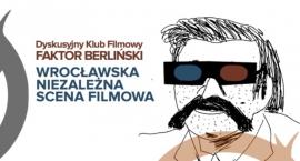 DKF Faktor Berliński - niezależna scena filmowa