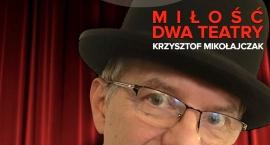 Miłość - dwa teatry